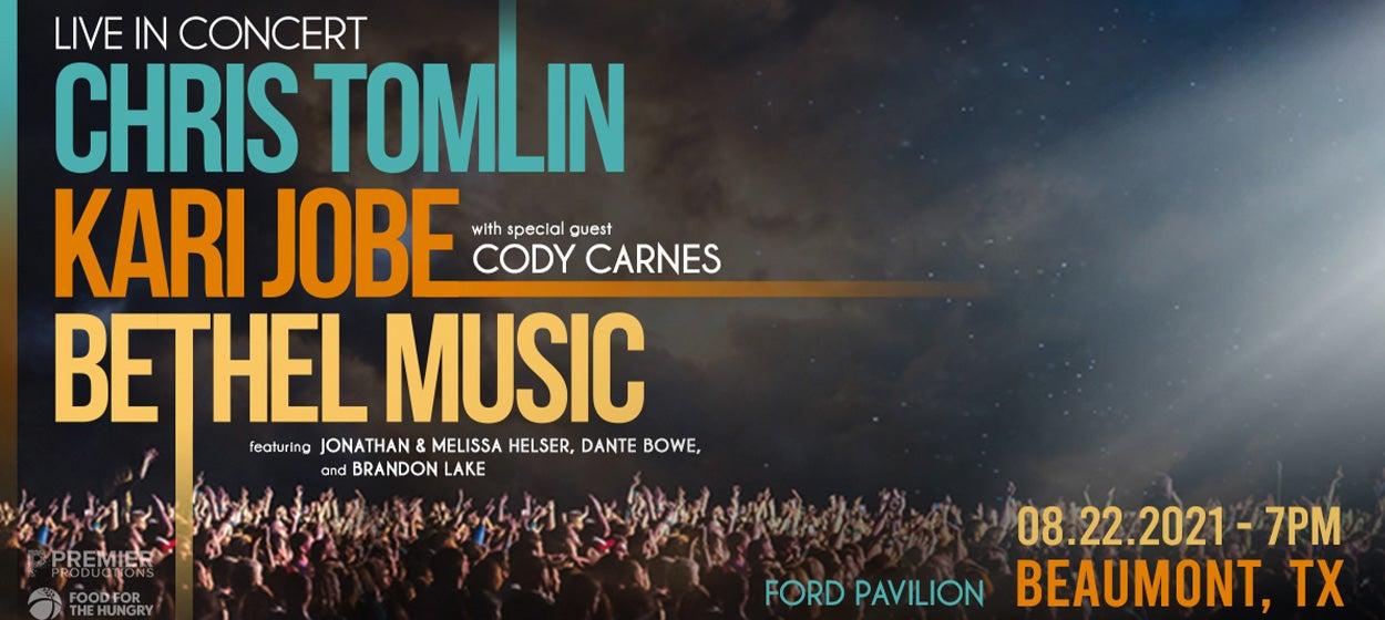 Chris Tomlin w/Kari Jobe/Bethel Music